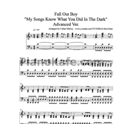 Ноты Fall Out Boy - My songs know what you did in the dark (Advanced version) - PianoKafe.com