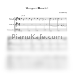 Ноты Lana Del Rey - Young and beautiful (String trio) - PianoKafe.com