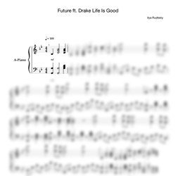 Ноты Future feat. Drake - Life is good - PianoKafe.com