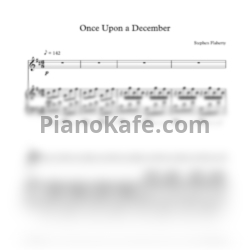 Ноты Stephen Flaherty - Once upon a december (Версия 3) - PianoKafe.com