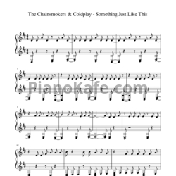 Ноты The Chainsmokers & Coldplay - Something just like this - PianoKafe.com