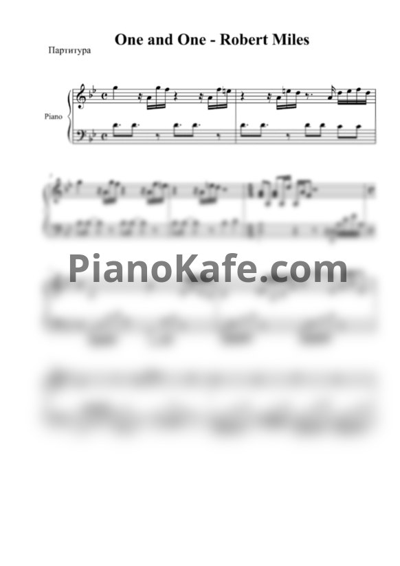 Ноты Robert Miles - One and one (Patchy cover) - PianoKafe.com